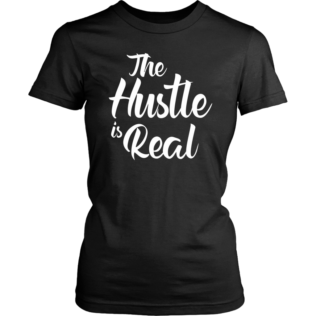 The Hustle is Real Ladies Tee - 7 Colors - B Inspired Boutique