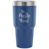 The Hustle is Real Tumbler - 7 Colors - B Inspired Boutique