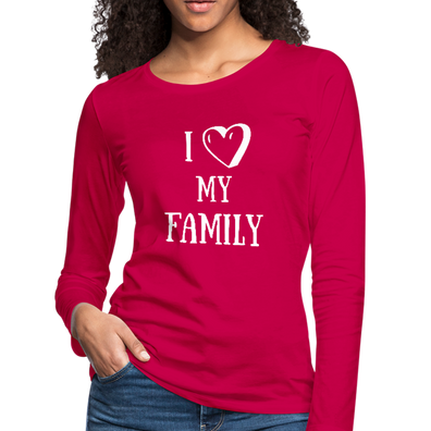 I Love my Family Premium Long Sleeve T-Shirt - dark pink