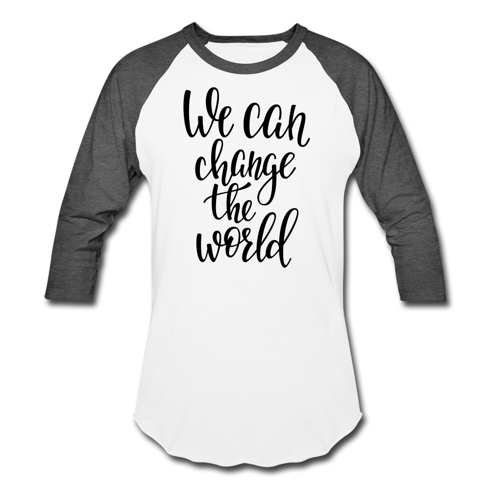 We can Change the World Raglan Tee - B Inspired Boutique