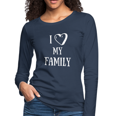 I Love my Family Premium Long Sleeve T-Shirt - navy