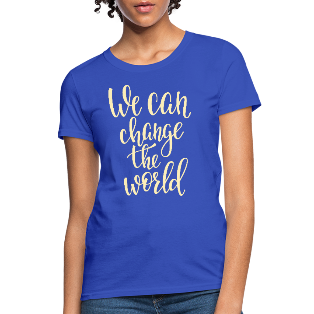 We Can Change the World Ladies Tee - B Inspired Boutique