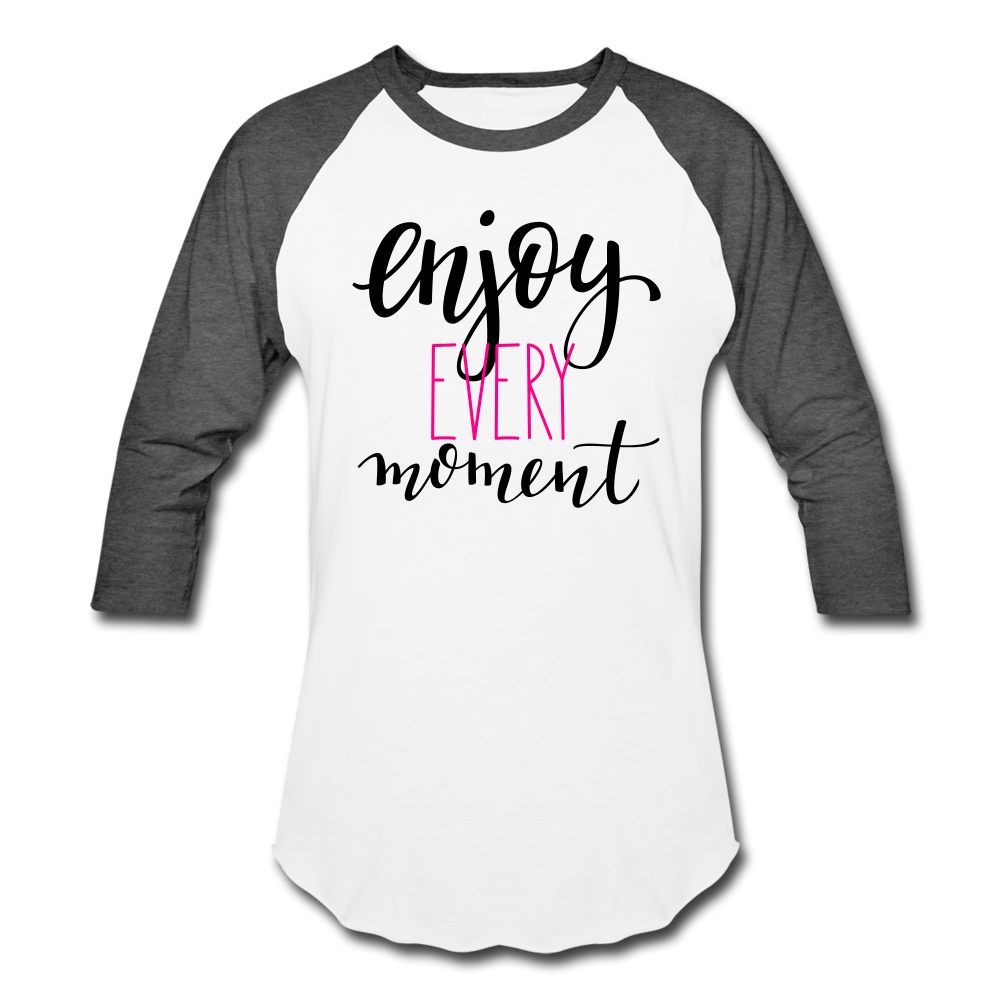 Enjoy Every Moment Raglan Tee - white/charcoal