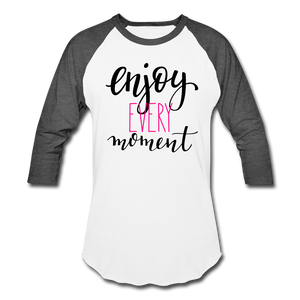 Enjoy Every Moment Raglan Tee - B Inspired Boutique