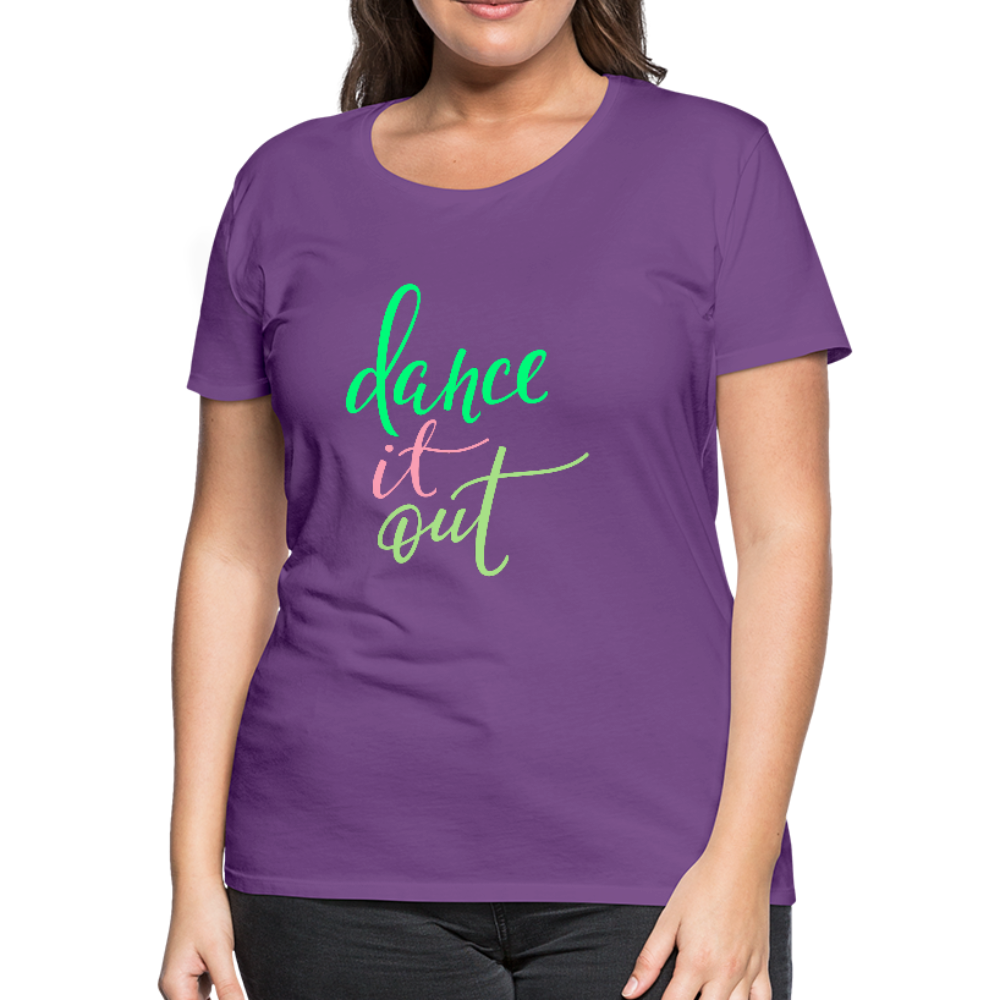 Dance it Out Ladies Premium Tee - B Inspired Boutique