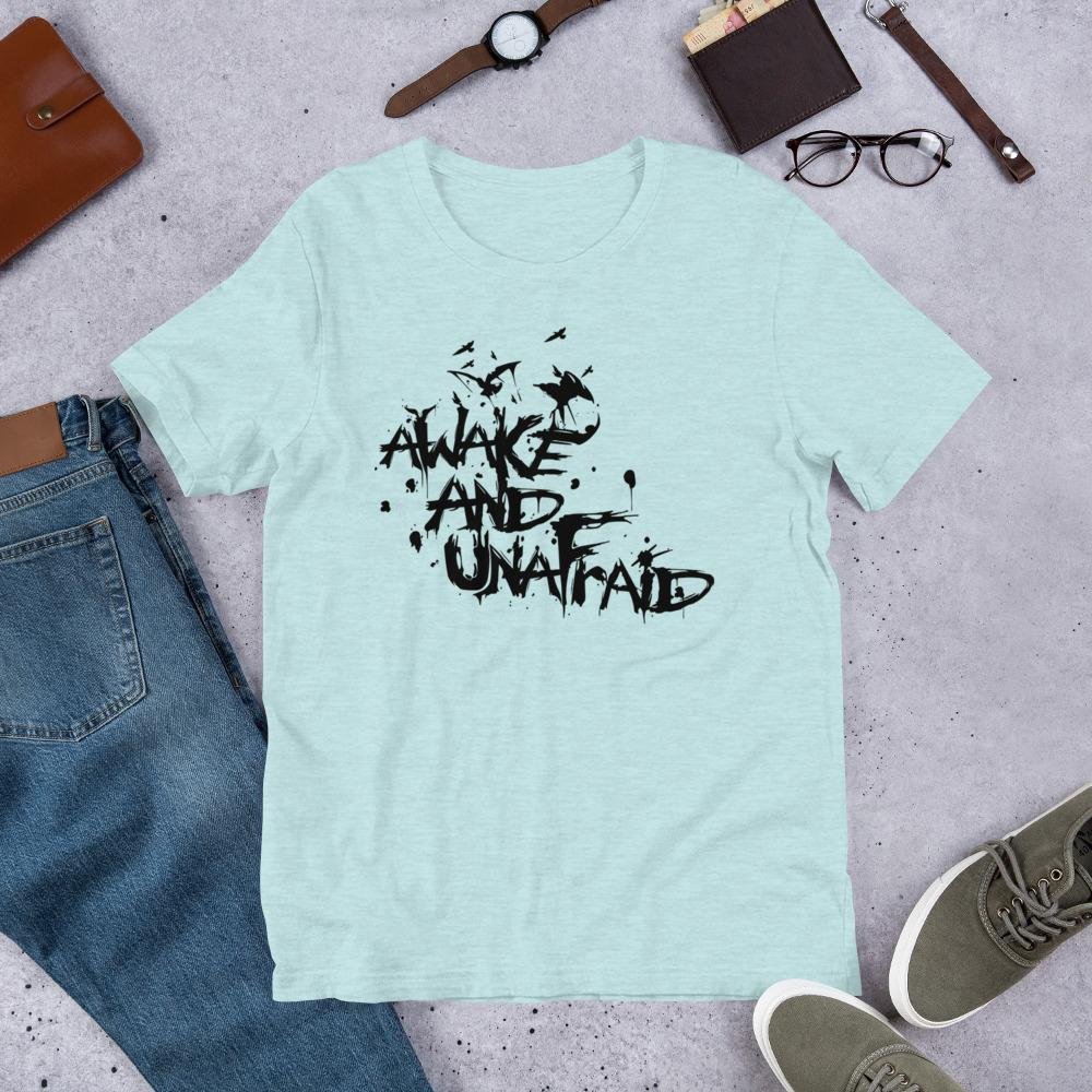 Awake and UnAfraid Ladies T-Shirt