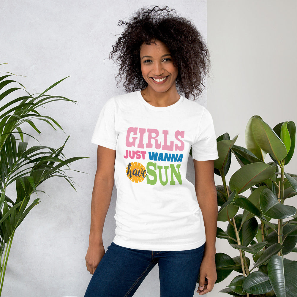 Girls Just Wanna Have Sun Ladies T-Shirt - B Inspired Boutique