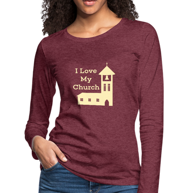 I love our Church Premium Long Sleeve T-Shirt - heather burgundy