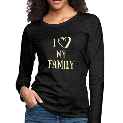 I Love My Family Premium Long Sleeve T-Shirt - charcoal gray