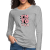Addicted to You Premium Long Sleeve T-Shirt - B Inspired Boutique