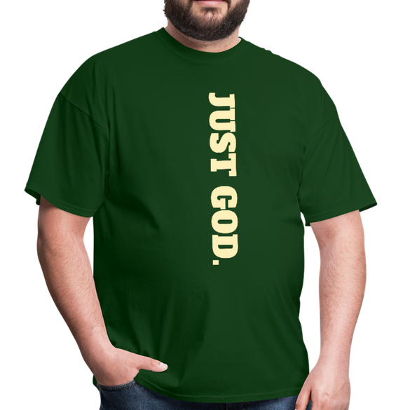 Just GOD. Men's T-Shirt - forest green