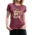 Always in Love Women's Premium T-Shirt - heather burgundy