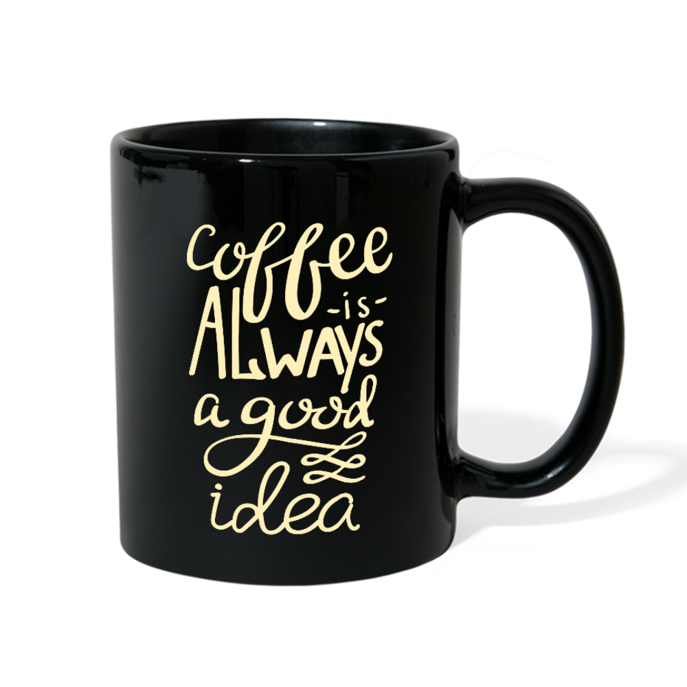 Coffee a Good Idea Full Color Mug - black