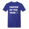 Farter of the Year, I mean Father Men's Premium T-Shirt - royal blue