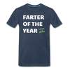 Farter of the Year, I mean Father Men's Premium T-Shirt - navy