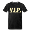 V.I.P Very Important Papa Men's Premium T-Shirt - charcoal gray