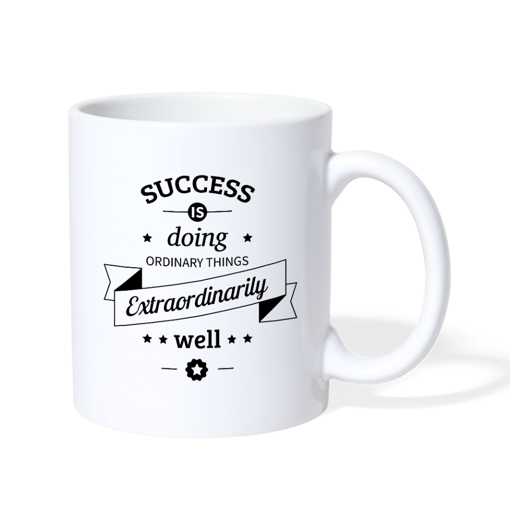 Success is doing Ordinary things Extraordinarily Mug - white