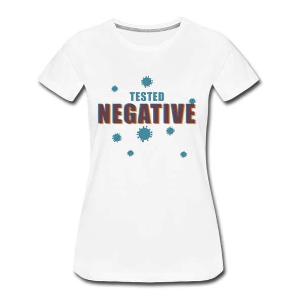 Tested Negative Women's Premium T-Shirt - white
