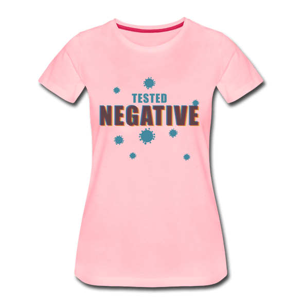 Tested Negative Women's Premium T-Shirt - pink