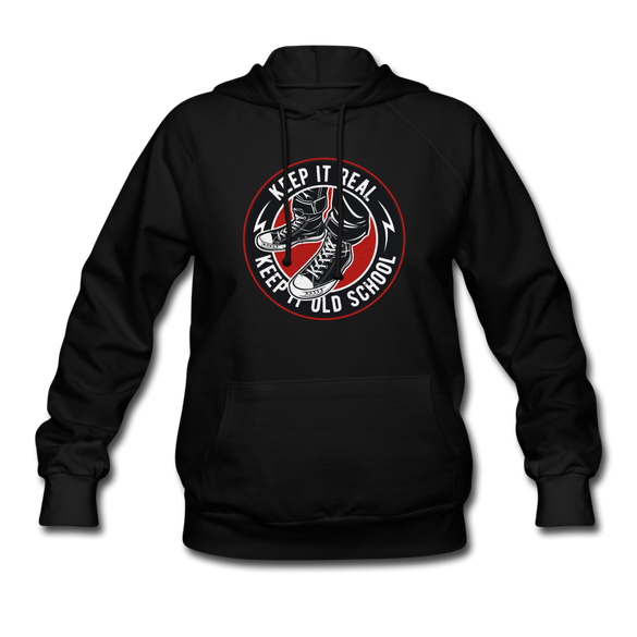 Keep it Real, Keep it Old School Women's Hoodie - black