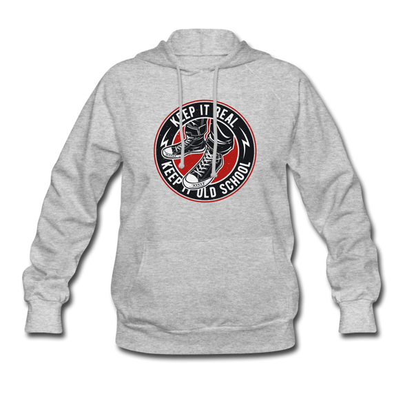 Keep it Real, Keep it Old School Women's Hoodie - heather gray