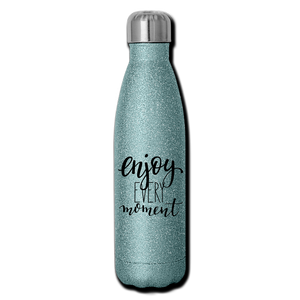Enjoy Every Moment Glitter Stainless Steel Water Bottle - turquoise glitter