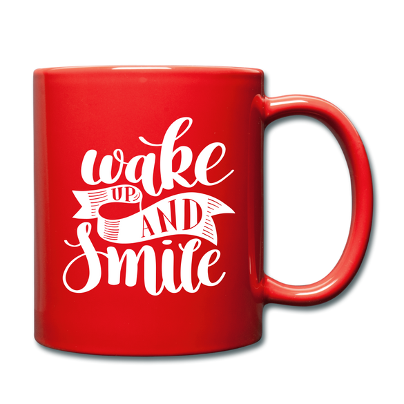 Wake UP and Smile Color Mug - red