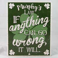 British Brands Wall Sign - Murphys Law. If Anything Can Go Wrong it Will 259g