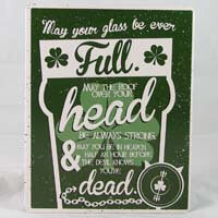 British Brands Wall Sign - May Your Glass be ever Full 259g
