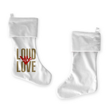 Load image into Gallery viewer, Loud Love White Stocking