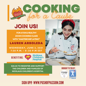 "Push of Passion: Cooking For A Cause! with ""Masterchef"" Lauren Arboleda (6/2/21)"