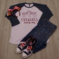 Rope Drop to Fireworks Baseball Style Shirt