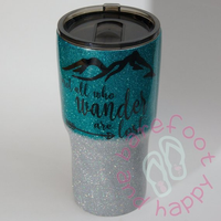 Not all Who Wander Yeti Tumbler Custom