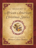 Bettye Collier-Thomas author A Treasury of African American Christmas Stories