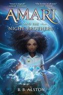 BB Alston author Amari and the Night Brothers