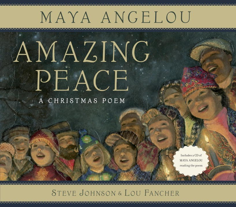 Maya Angelou author Amazing Peace