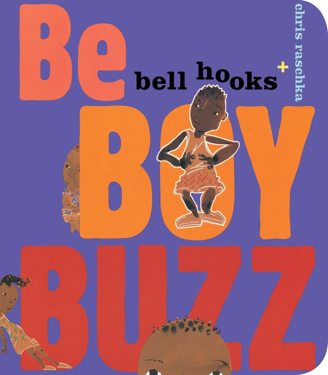 Bell Hooks author Be Boy Buzz