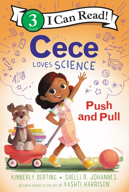 Kimberly Derting author Cece Loves Science Push and Pull