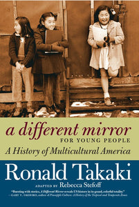 A Different Mirror for Young People: A History of Multicultural America ( For Young People )