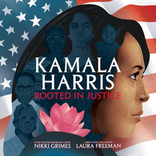Load image into Gallery viewer, Kamala Harris: Rooted in Justice