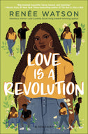 Renee Watson author Love is a Revolution
