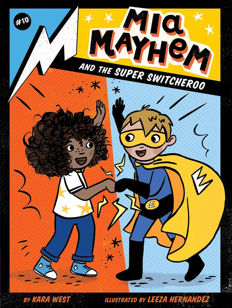 Kara West author Mia Mayhem and the Super Switcheroo