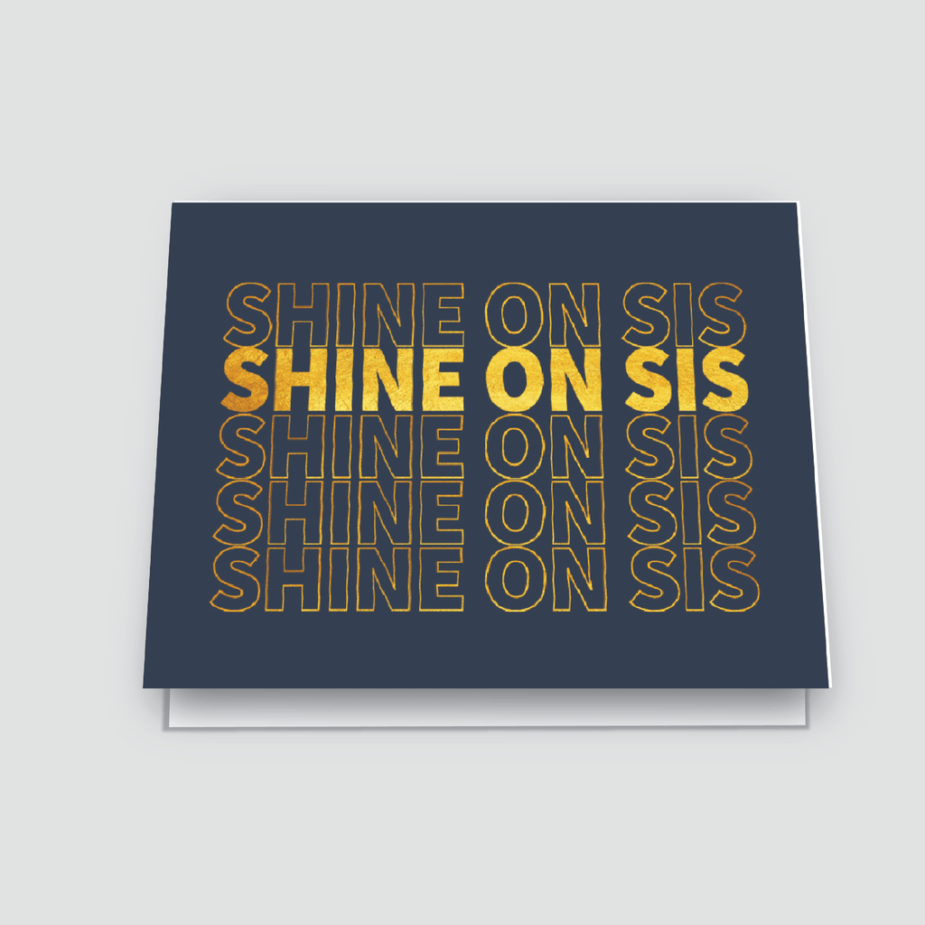 Shannon Cohen - Shine On Sis Navy Greeting Card