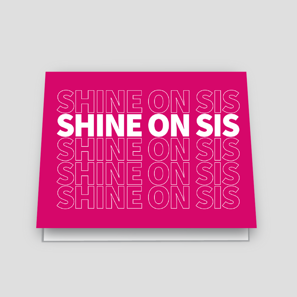 Shannon Cohen - Shine on Sis Pink Greeting Card