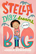 Angela Dominguez author Stella Diaz Dreams Big