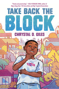Chrystal D. Giles author Take Back the Block