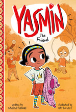 Load image into Gallery viewer, Saadia Faruqi author Yasmin The Friend