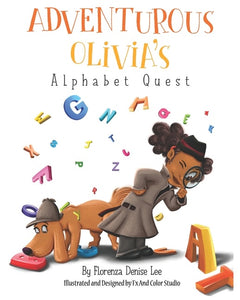 Florenza Denise Lee author Adventurous Olivia's Alphabet Quest