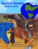 Jayla's Jaunts: Arizona Antics