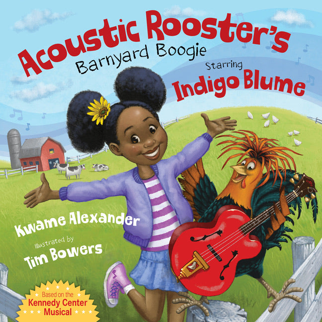 Kwame Alexander author Acoustic Rooster's Barnyard